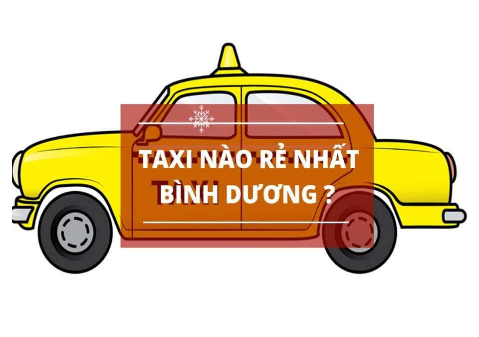dịch vụ taxi giá rẻ tại bình dương